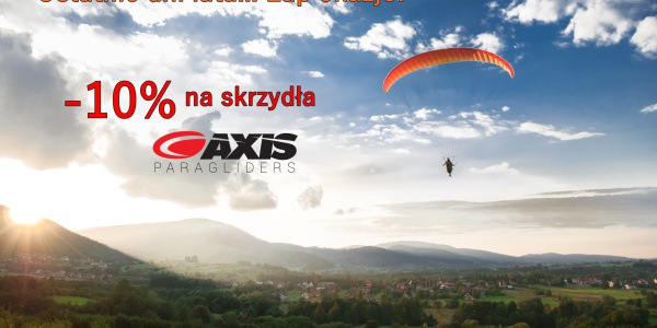 Ostatnie dni lata...ŁAP OKAZJE! -10% na skrzydła AXIS